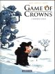 GAME OF CROWNS - T1 - WINTER IS COLD